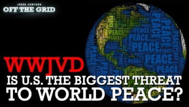 #WWJVD: Is U.S. the Biggest Threat to World Peace?