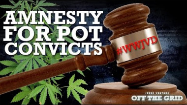 #WWJVD: Amnesty for Pot Convicts | Jesse Ventura Off The Grid - Ora TV